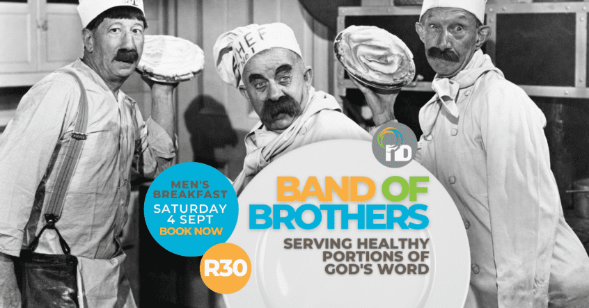 Mens Breakfast Band of Brothers 4 September 2021