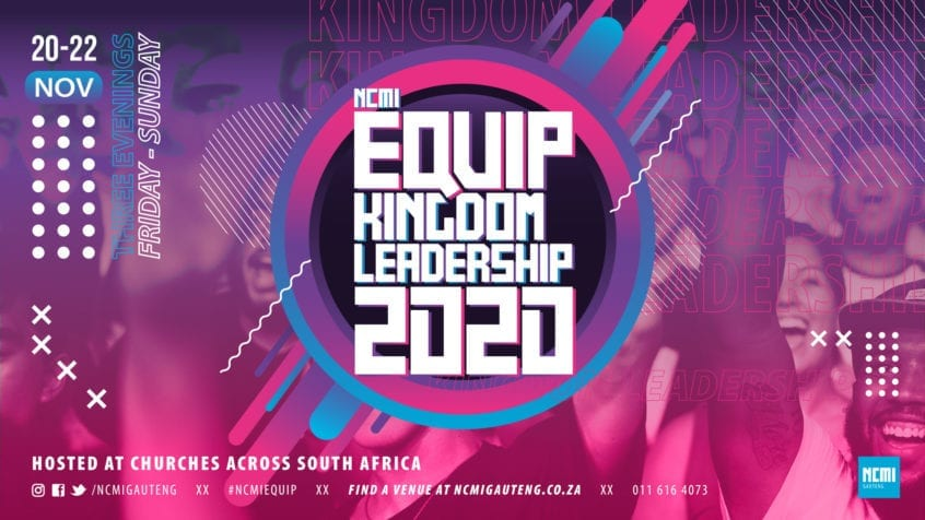 NCMI Equip Kingdom Leadership 2020 at newDAY Church Edenvale