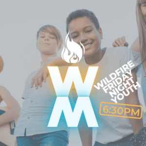 Wildfire Friday Night Youth