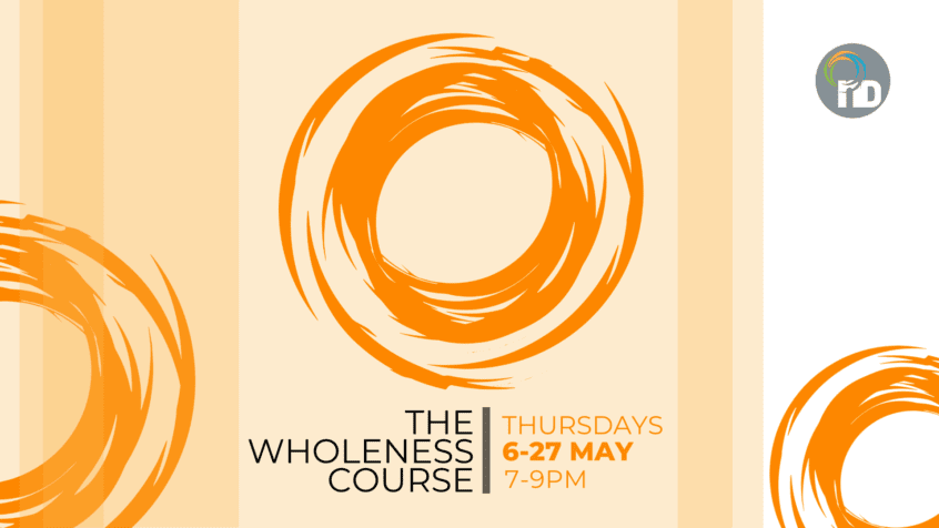 The Wholeness Course Edenvale st newDAY Church Edenvale