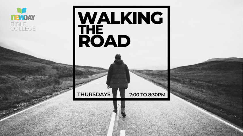 Learn to walk with Jesus   Walking the Road Course at newDAY Church Edenvale - newDAY Bible College